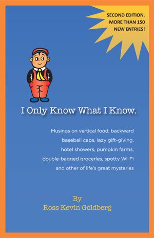 I Only Know What I Know - Ross Kevin Goldberg